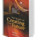 The Secret of Creating Your Future® Book